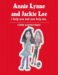 Cover Annie Lynne and Jackie Lee: I Help You and You Help Me.
