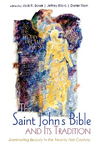 Cover The Saint John's Bible and Its Tradition