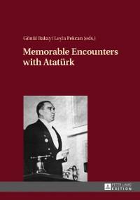 Cover Memorable Encounters with Atatuerk