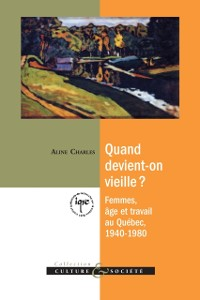 Cover Quand devient-on vieille?
