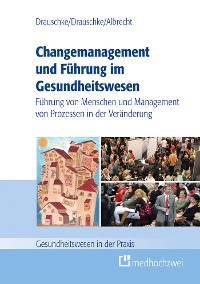 Cover Changemanagement und Führung im Gesundheitswesen