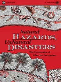 Cover Natural Hazards, UnNatural Disasters