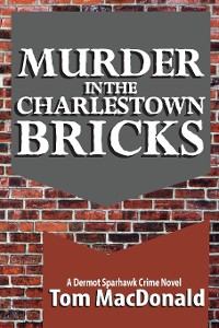 Cover Murder in the Charlestown Bricks
