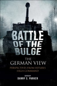 Cover Battle of the Bulge: The German View