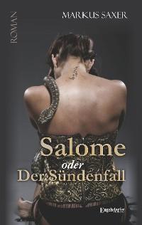 Cover Salome oder Der Sündenfall