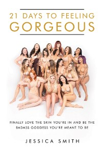 Cover 21 Days to Feeling Gorgeous