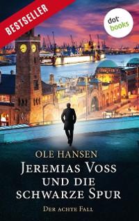 Cover Jeremias Voss und die schwarze Spur - Der achte Fall