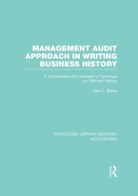 Cover Management Audit Approach in Writing Business History (RLE Accounting)