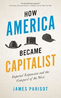 Cover How America Became Capitalist