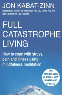 Cover Full Catastrophe Living, Revised Edition