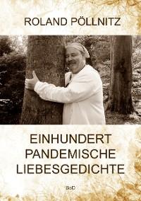 Cover Einhundert pandemische Liebesgedichte