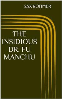 Cover The Insidious Dr. Fu Manchu