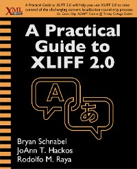 Cover A Practical Guide to XLIFF 2.0
