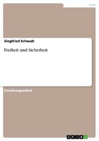 Cover Freiheit und Sicherheit