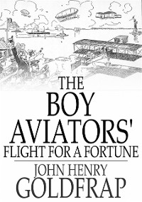 Cover Boy Aviators' Flight for a Fortune
