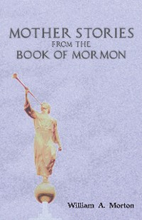 Cover Mother Stories from the Book of Mormon