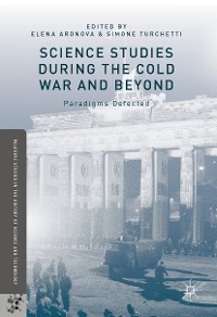 Cover Science Studies during the Cold War and Beyond