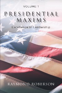 Cover Presidential Maxims