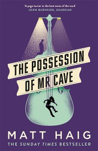 Cover The Possession of Mr Cave