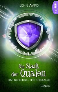 Cover Die Stadt der Qualen