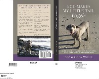 Cover God Makes My Little Tail Wiggle