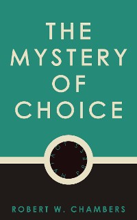 Cover The Mystery of Choice