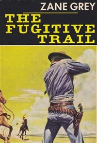 Cover The Fugitive Trail
