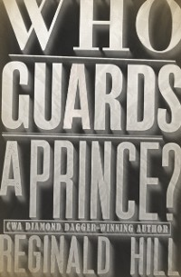 Cover Who Guards a Prince?