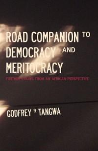 Cover Road Companion to Democracy and Meritocracy