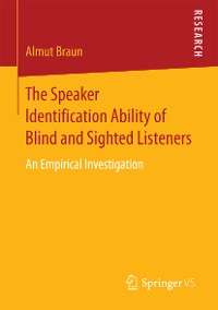Cover The Speaker Identification Ability of Blind and Sighted Listeners