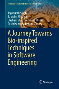Cover A Journey Towards Bio-inspired Techniques in Software Engineering