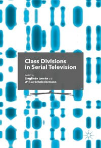 Cover Class Divisions in Serial Television