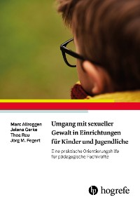 Cover Umgang mit sexueller Gewalt in Einrichtungen für Kinder und Jugendliche