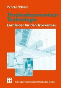 Cover Trockenbaumonteur Technologie