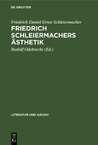 Cover Friedrich Schleiermachers Ästhetik
