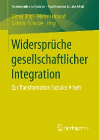 Cover Widersprüche gesellschaftlicher Integration