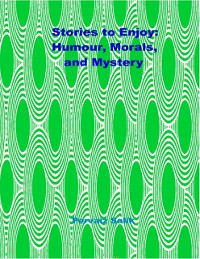 Cover Stories to Enjoy: Humour, Morals, and Mystery