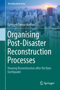 Cover Organising Post-Disaster Reconstruction Processes