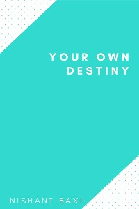 Cover Your Own Destiny