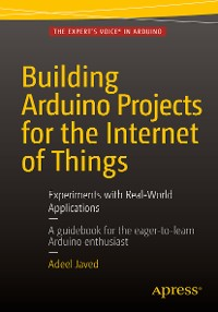 Cover Building Arduino Projects for the Internet of Things