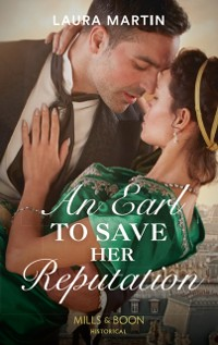 Cover Earl To Save Her Reputation (Mills & Boon Historical)