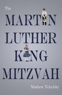 Cover The Martin Luther King Mitzvah