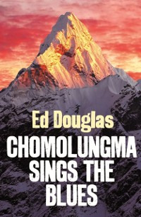 Cover Chomolungma Sings the Blues