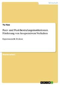 Cover Peer- und Pool-Bestrafungsinstitutionen. Förderung von kooperativem Verhalten