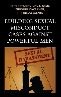 Cover Building Sexual Misconduct Cases against Powerful Men