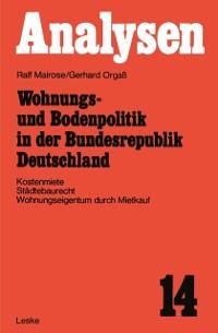 Cover Wohnungs- und Bodenpolitik in der Bundesrepublik Deutschland