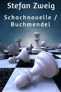 Cover Schachnovelle / Buchmendel