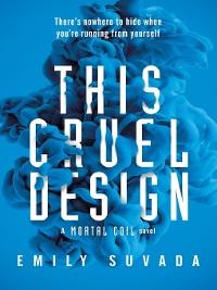 Cover This Cruel Design