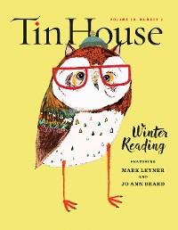 Cover Tin House: Winter Reading 2016 (Tin House Magazine)