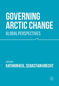 Cover Governing Arctic Change